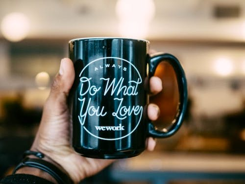 Do What You Love or Love What You Do?