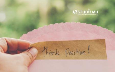 5 Cara Menyelesaikan Permasalahan dengan Pola Pikir Positif