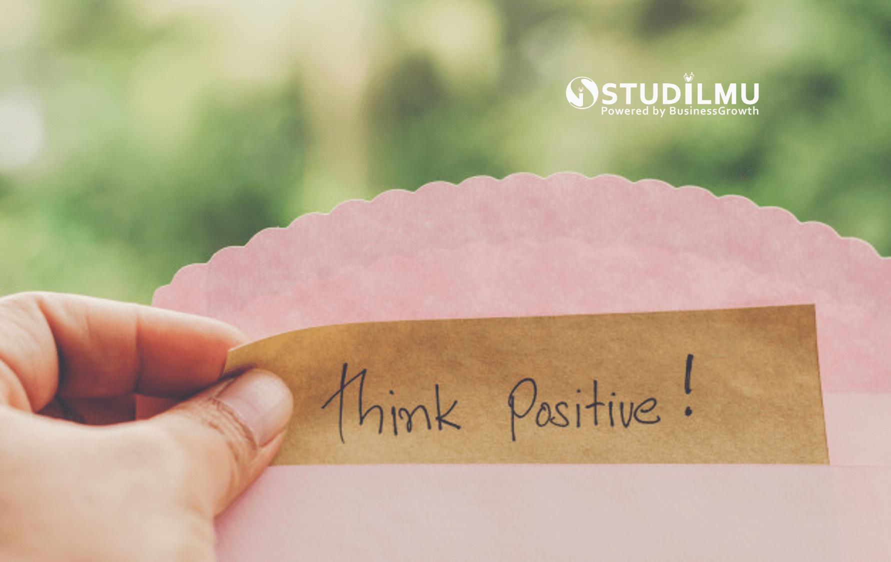 STUDILMU Career Advice - 5 Cara Menyelesaikan Permasalahan dengan Pola Pikir Positif