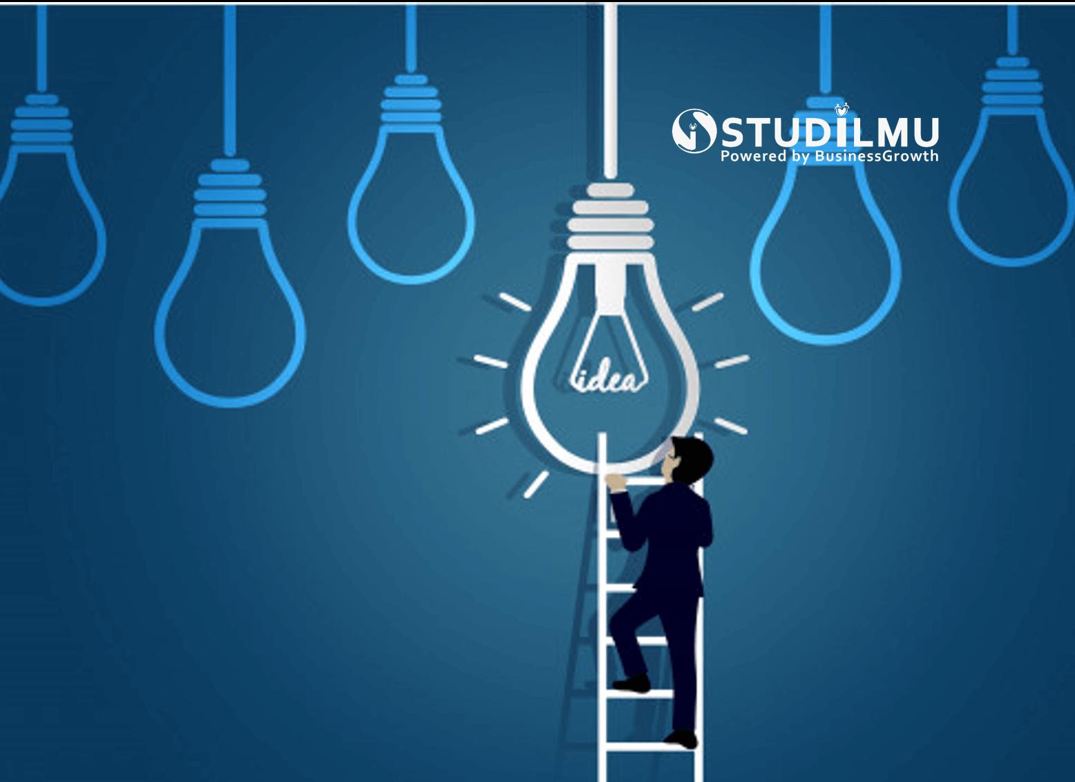 STUDILMU Career Advice - 11 Cara Memiliki Pola Pikir untuk Berani Memulai Bisnis