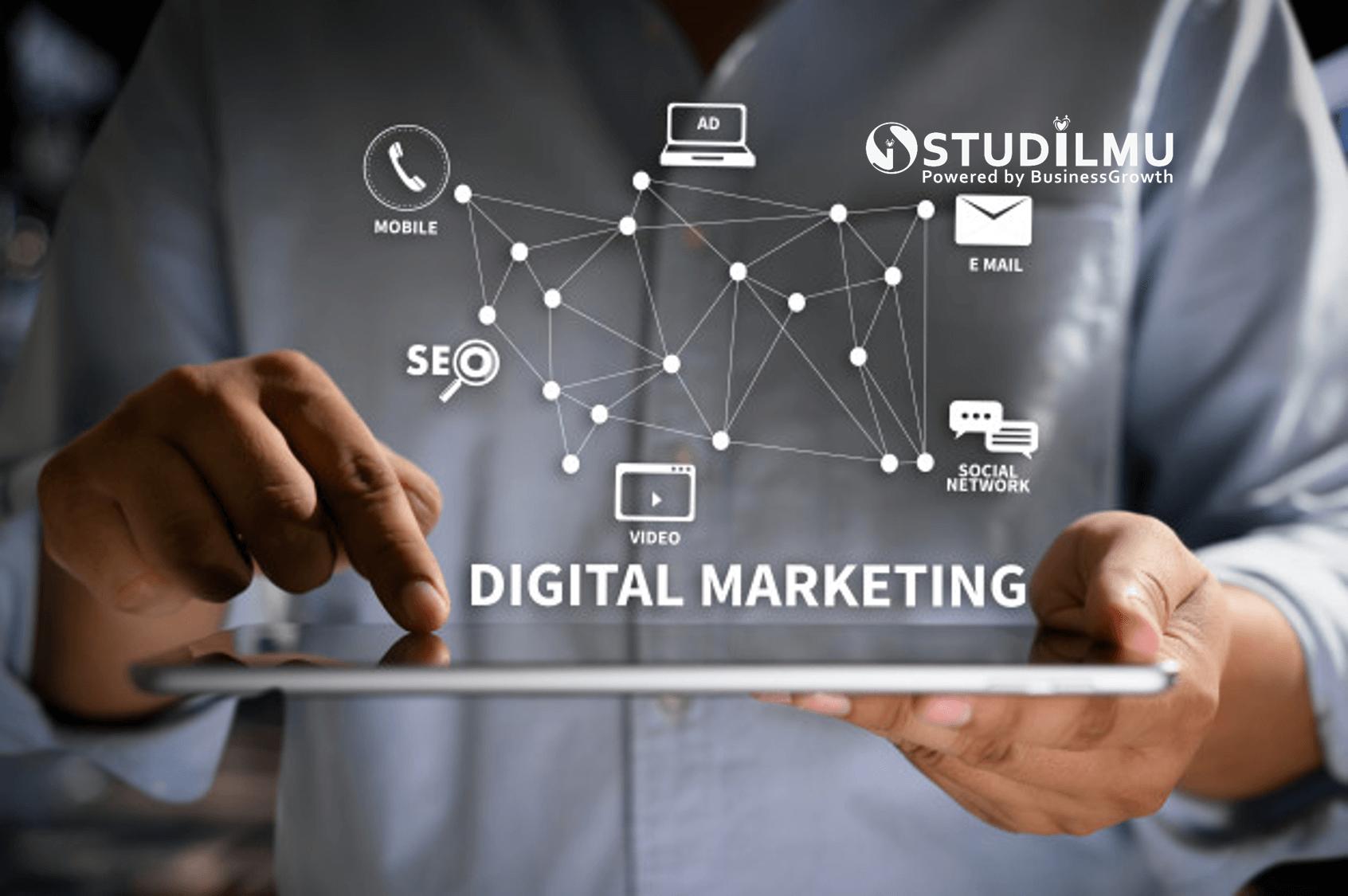 STUDILMU Career Advice - 10 Alasan Mengapa Digital Marketing Sangat Penting
