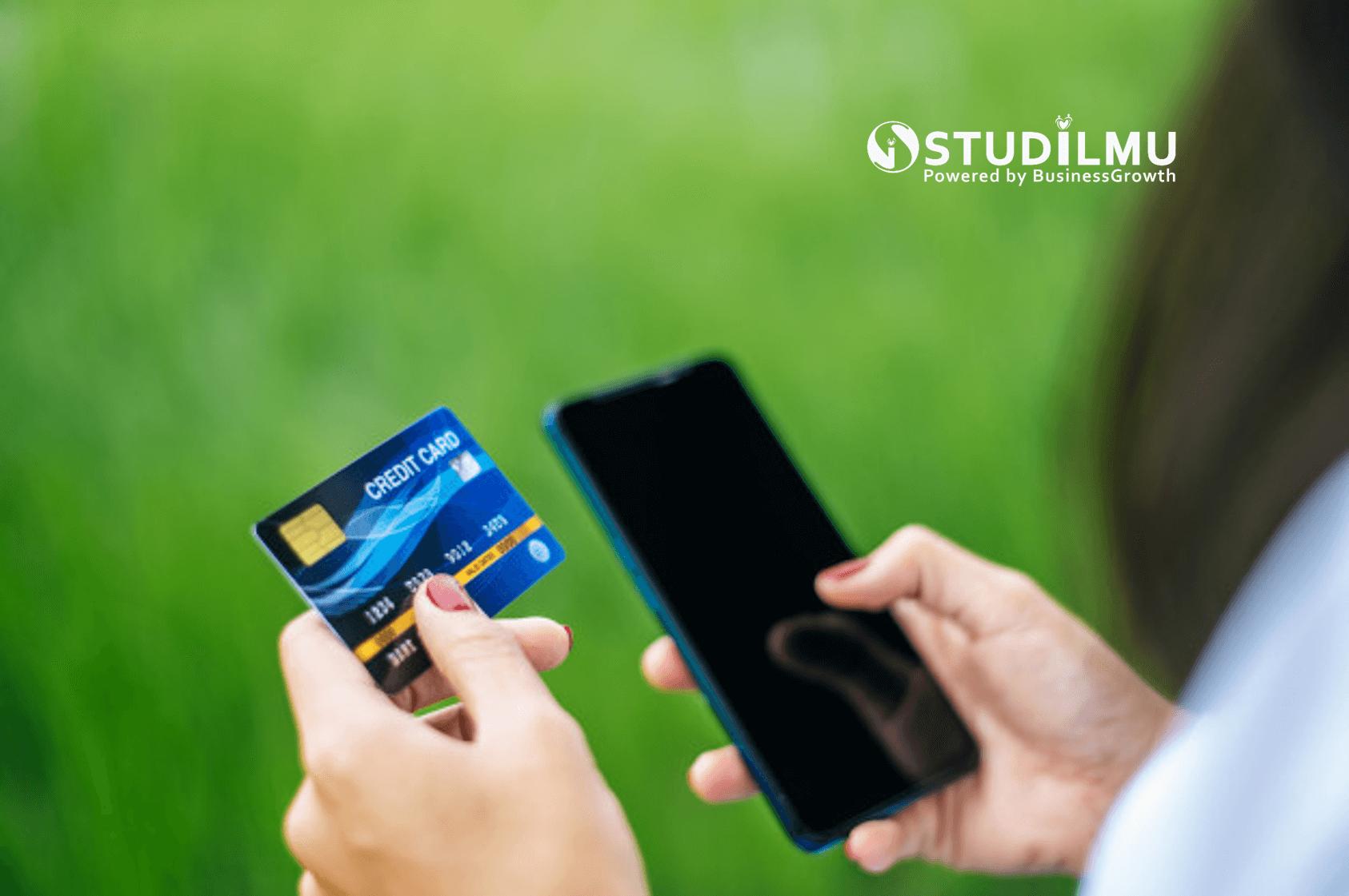 STUDILMU Career Advice - Pengertian Kartu Kredit dan 20 Cara Menggunakannya Secara Efektif